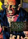 The Steve Ditko Archives, Vol. 1: Strange Suspense - Steve Ditko, Blake Bell