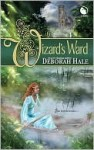 The Wizard's Ward - Deborah Hale