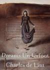 Dreams Underfoot (Audio) - Charles de Lint