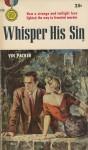 Whisper His Sin - Vin Packer