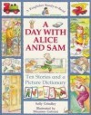 A Day with Alice and Sam - Sally Grindley