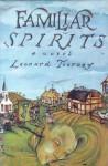 Familiar Spirits - Leonard Tourney