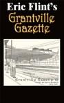 Grantville Gazette, Volume 12 - Eric Flint, Paula Goodlett, Garrett W. Vance