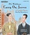 Carry On, Jeeves - P.G. Wodehouse, Martin Jarvis