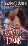 A Candle in the Dark - Megan Chance