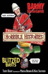 The Barmy British Empire And The Blitzed Brits (Horrible Histories) - Terry Deary, Martin Brown