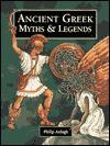 Ancient Greek Myths & Legends - Philip Ardagh