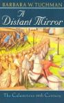 A Distant Mirror: The Calamitous 14th Century (Audiocd) - Barbara W. Tuchman, Wanda McCaddon