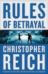 Rules of Betrayal - Christopher Reich