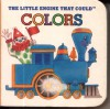 The Little Engine That Could Colors - Watty Piper, Watty Piper