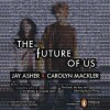 The Future of Us - Jay Asher, Carolyn Mackler, Steven Kaplan, Mary Ellen Cravens
