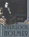 The New Annotated Sherlock Holmes: The Complete Short Stories - Arthur Conan Doyle, Leslie S. Klinger