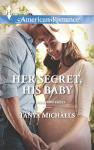 Her Secret, His Baby - Tanya Michaels