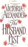The Husband List - Victoria Alexander
