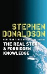 The Real Story: Forbidden Knowledge - Stephen R. Donaldson