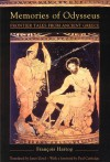 Memories of Odysseus: Frontier Tales From Ancient Greece - Francois Hartog, Janet Lloyd