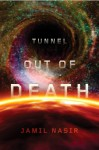 Tunnel Out of Death - Jamil Nasir