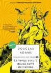 La lunga oscura pausa caffè dell'anima (Piccola biblioteca oscar) (Italian Edition) - Douglas Adams, Dida Piaggi, Marco Piaggi