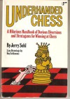 Underhanded Chess - Jerry Sohl