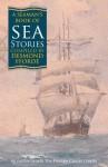 A Seaman's Book of Sea Stories - C.S. Forester, Frederick Marryat, Nicholas Monsarrat, Uffa Fox, Charles MacHardy, John Winton, Desmond Fforde