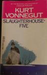 Slaughterhouse Five - Kurt Vonnegut