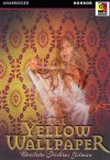 Tales By American Masters: The Yellow Wallpaper - Charlotte Perkins Gilman