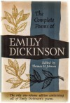 The Complete Poems of Emily Dickinson. the Only One-Volume Edition Containing All of Emily Dickinson's Poems - Emily Dickinson