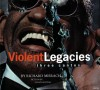 Richard Misrach: Violent Legacies - Richard Misrach