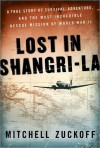 Lost in Shangri-la (Kindle Edition with Audio/Video) - Mitchell Zuckoff