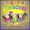 Bat Jamboree - Kathi Appelt, Melissa Sweet