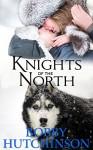 KNIGHTS OF THE NORTH: A YUKON ADVENTURE - Bobby Hutchinson