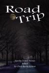 Road Trip (Spooky Travel Stories) - Lorraine Horrell, Chris Bartholomew, Eric J. Guignard, Darren Woon