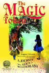 The Magic Token: A Journey with Alice in Wonderland - John Tenniel, Eugene Orlando