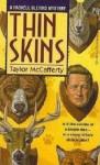 Thin Skins - Taylor McCafferty