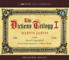 The Dickens Trilogy I: David Copperfield, Great Expectations, and Oliver Twist - Martin Jarvis, Charles Dickens