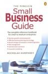 The Penguin Small Business Guide - Nicholas Humphrey