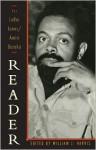 The LeRoi Jones/Amiri Baraka Reader - Amiri Baraka, William J. Harris
