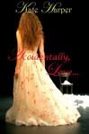 Accidentally, Love - Kate Harper