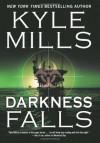 Darkness Falls - Kyle Mills