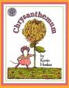 Chrysanthemum (Turtleback School & Library Binding Edition) - Kevin Henkes