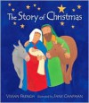 The Story of Christmas (Board Book) - Vivian French, Jane Chapman