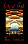 City of God - Tom Grimes
