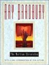 The Martian Chronicles (MP3 Book) - Scott Brick, Ray Bradbury