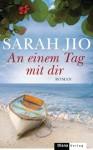 An einem Tag mit dir: Roman (German Edition) - Sarah Jio, Charlotte Breuer, Norbert Möllemann