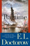 Ragtime: A Novel - E.L. Doctorow