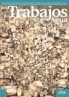 Los Trabajos del Agua - Alberto Abeliza, Checha, Gustavo Deveze, Caio Di Lorenzo, Guillermo Lizarzuay, Alejandro Farias, Natalia Medrano, Keki unpuntito, Martín Suárez Lerra, Kioskerman, Sergio Aquindo, Sofía Berge, Berliac, German Cufre