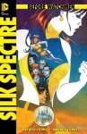 Before Watchmen: Silk Spectre #1 - Darwyn Cooke, Amanda Conner, Len Wein, John Higgins