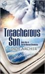 Treacherous Sun - Jade Archer