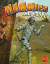 Mummies and Sound - Anthony Wacholtz, Cristian Mallea