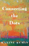 Connecting the Dots: Poems - Maxine Kumin